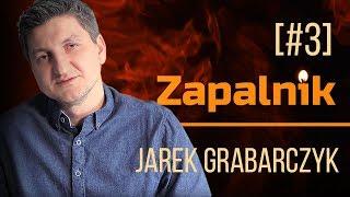 Jarek Grabarczyk   Zapalnik [#3]