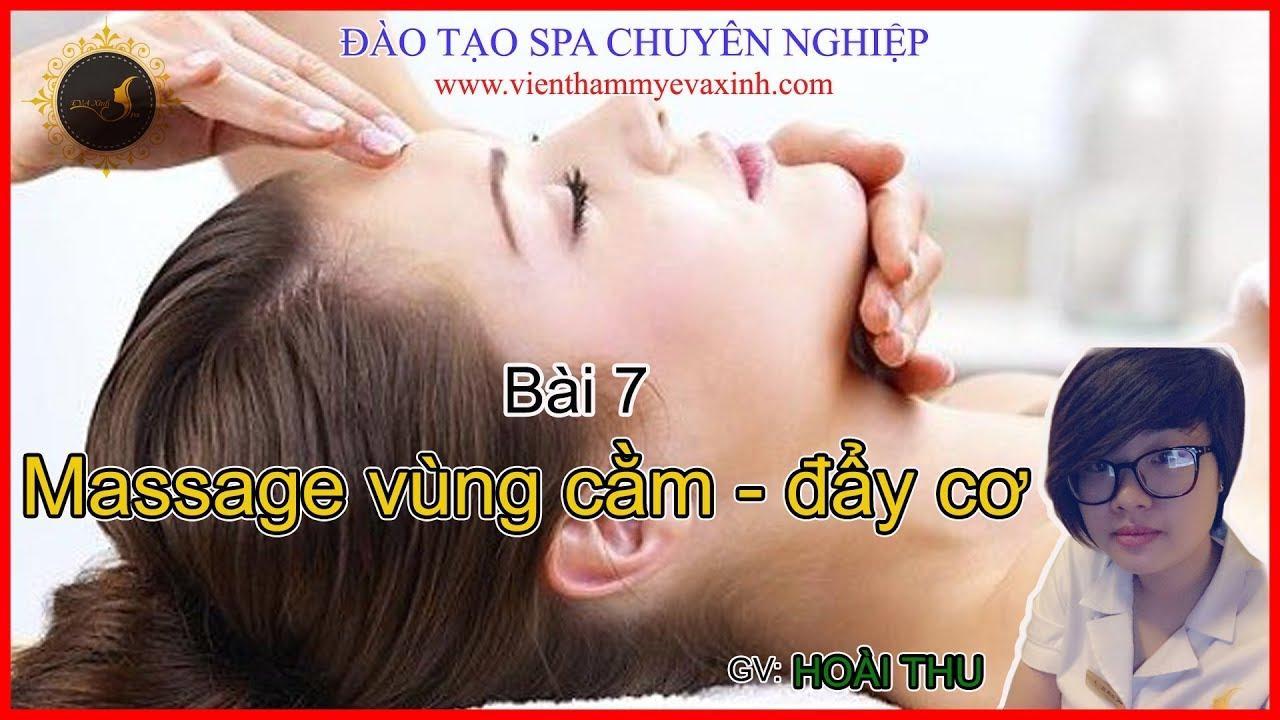 [ Học spa online ].Bài 7:Hướng dẫn học massage vùng cằm – đẩy cơ.Hotline: 0966666030