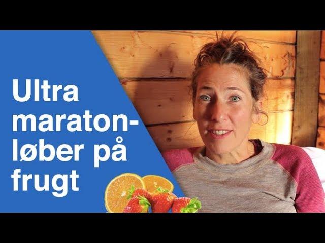 Dansk ultra maratonløber på frugtkost med vild energi