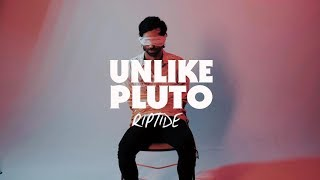Unlike Pluto - Riptide (Official Music Video)