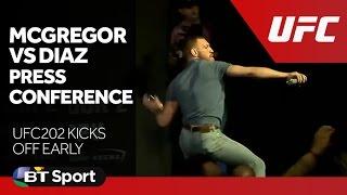 McGregor vs Diaz UFC 202 Press Conference goes off