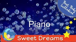 CLASSICAL PIANO LULLABY -LULLABY FOR BABY TO SLEEP BABY PIANO LULLABY INSTRUMENTAL BABIES LULLABIES