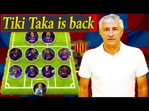 barcelona-starting-lineup-with-quique-setién-||-tiki-taka-is-back