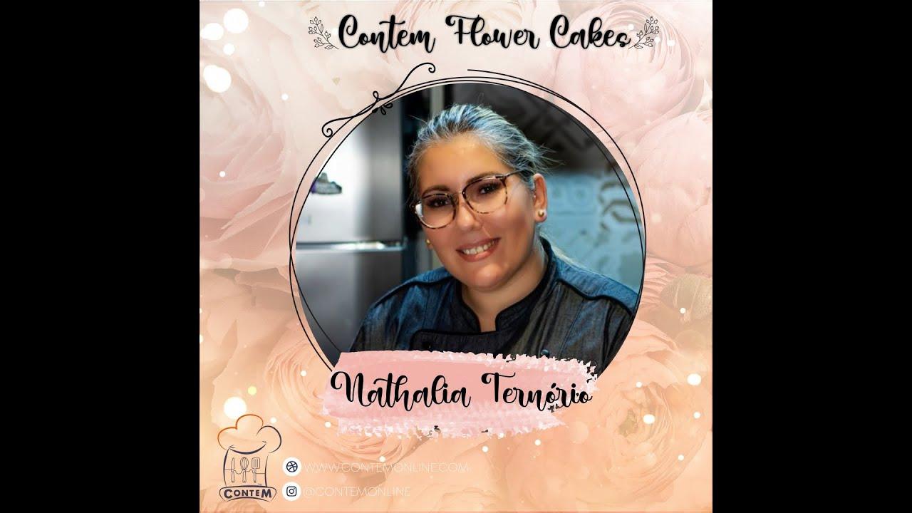 CONTEM FLOWER CAKE COM NATHALIA TERNÓRIO