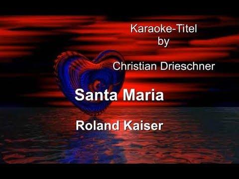Santa Maria - Roland Kaiser - Karaoke
