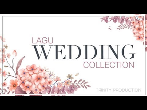 LAGU WEDDING COLLECTION | KOMPILASI