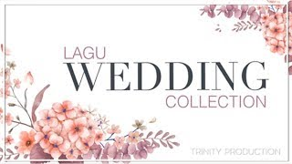 LAGU WEDDING COLLECTION | KOMPILASI