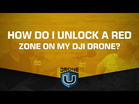 How Do I Unlock A Red Zone On My DJI Drone