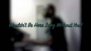 Kirk Franklin - Without You (cover)