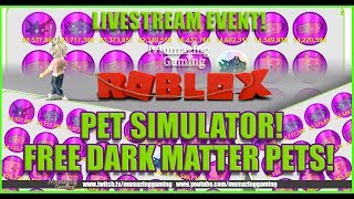 ROBLOX LIVESTREAM Dark Matter Pets Giveaway Pet Simulator!