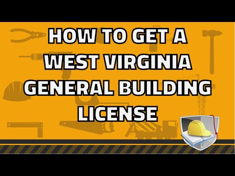 How To Get A West Virginia Contractor License