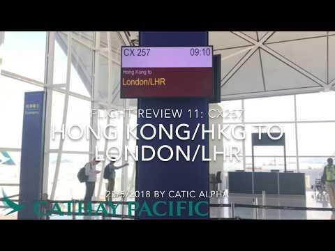 Cathay Pacific CX257 Hong Kong/HKG ✈︎ London/LHR       香港國際機場至希斯路機場