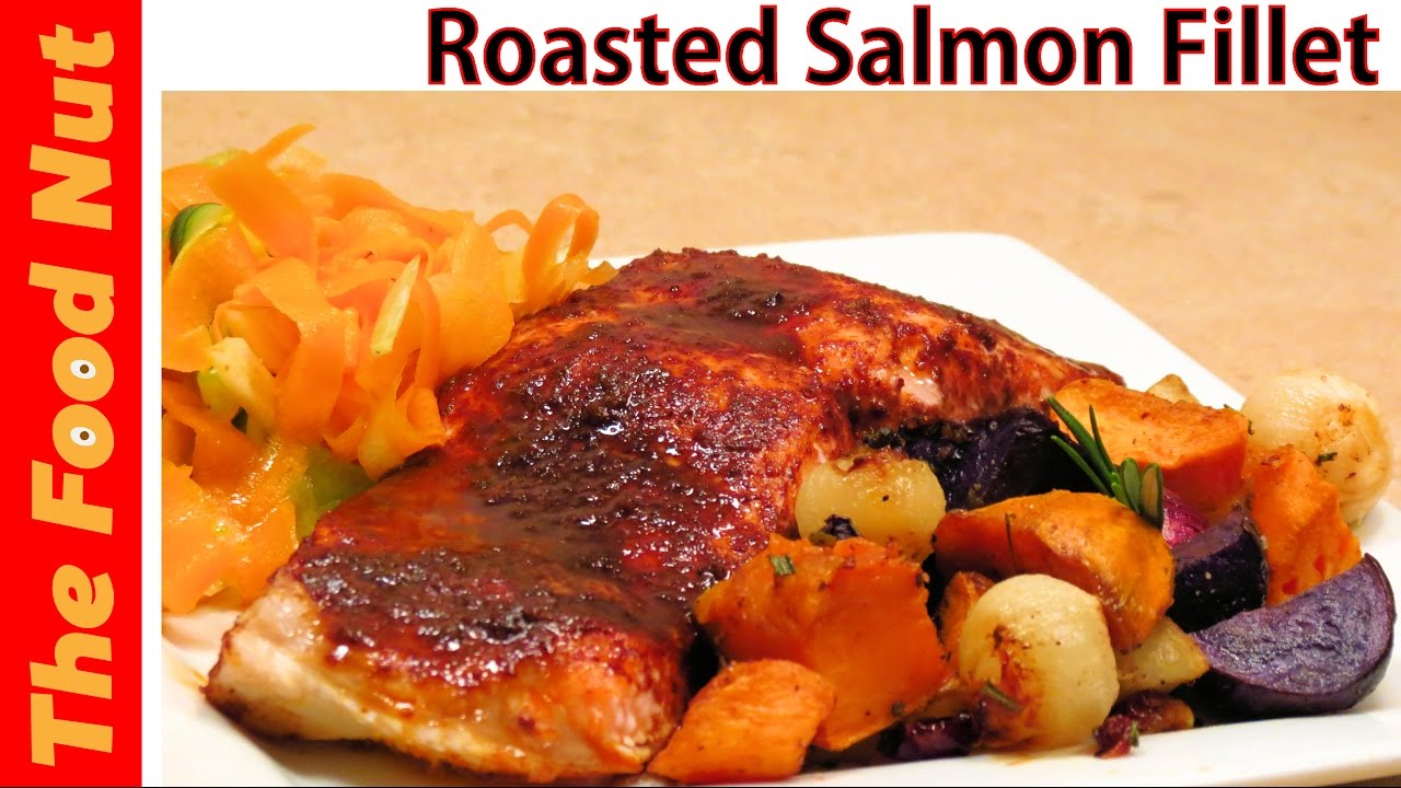 Oven Roasted Salmon Fillet Recipe  How To Cook Salmon Fish  Baked Seafood   The Food Nut