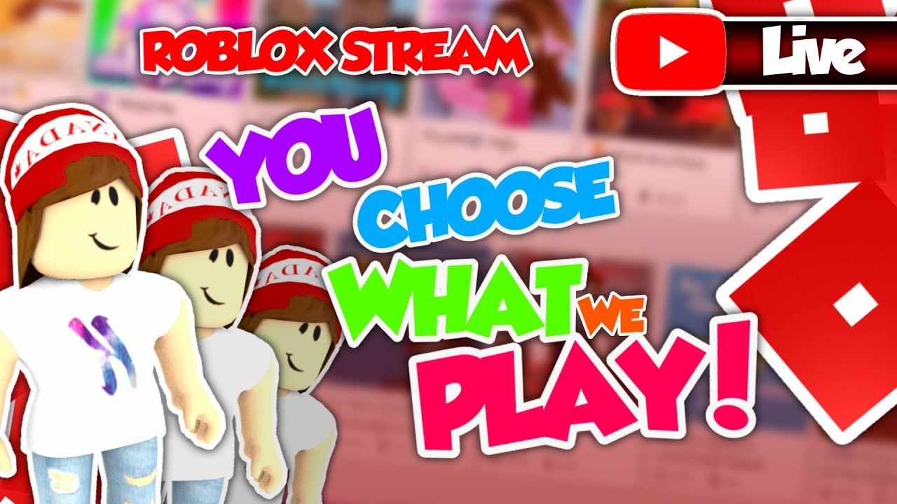 YOU CHOOSE THE GAME! 🔴 Playing With Viewers! - Roblox Live