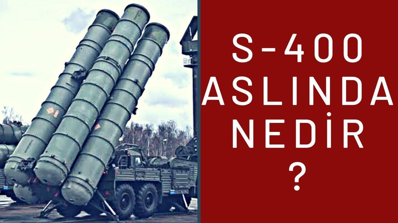 S-400 ASLINDA NEDİR?