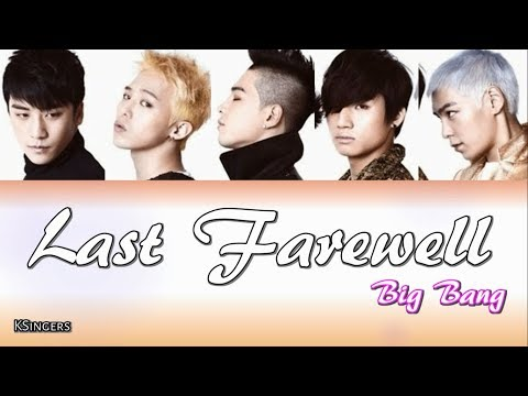 Big Bang - Last Farewell (마지막 인사) | Sub (Han - Rom - English) Color Coded Lyrics