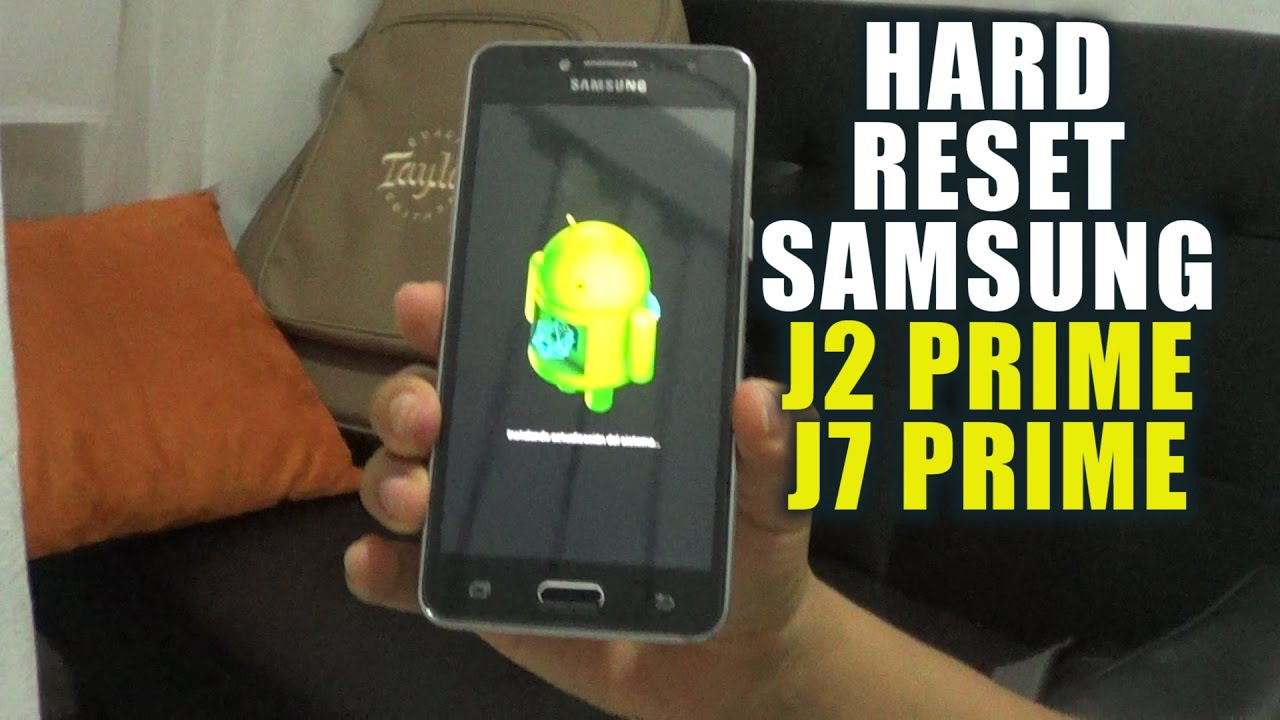 Hard Reset Samsung Galaxy J2 Prime G532 / J7 Prime G610
