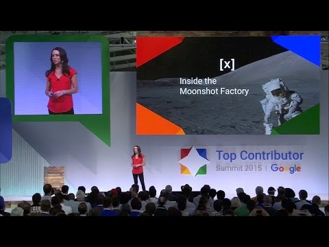 Google [x] Inside the Moonshot Factory with Laura Thompson