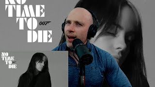 Billie Eilish - No Time To Die METALHEAD REACTION TO JAMES BOND THEME! IS IT AS BAD AS THEY SAY!