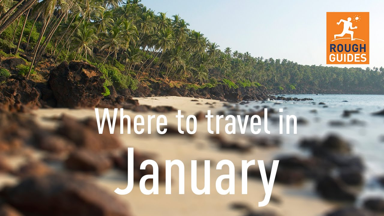 The best places to travel in january youtube for Where to vacation in january