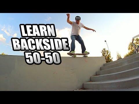 HOW TO BACKSIDE 50-50 GRIND