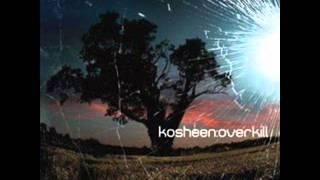 Kosheen - Overkill (Komonazmuk Remix)