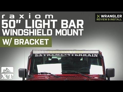 "Jeep Wrangler Raxiom 50"" LED Light Bar Windshield Mount with Bracket (2007-2018 JK) Review & Install"