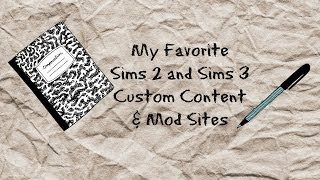 My Favorite Sims 3 And Sims 2 CC and Mod Sites