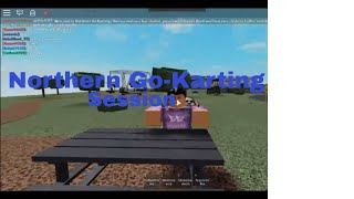 ROBLOX   Northern Go-Karting Session