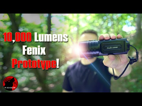 10,000 Lumens Of Power - Fenix LR35R – Prototype Preview