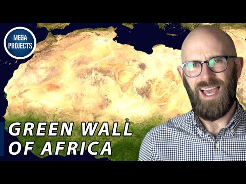 Africa's Great Green Wall: Stopping the Spread of the Sahara
