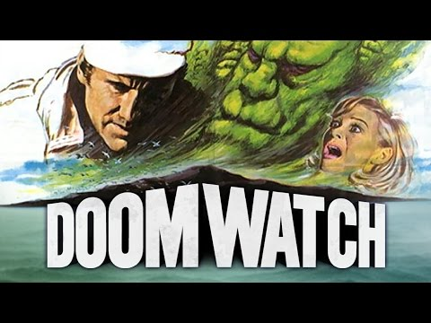 Doomwatch  The Start of Something