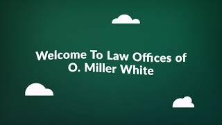 Law Offices of O. Miller White : Affordable Bankruptcy Attorney in Houston