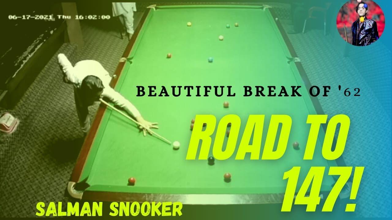 Salman Snooker Live Match Break   60+ break 7 blacks and 1 Blue Ball  