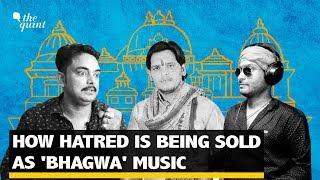 Bhagwa & Hinduvaadi Music: How Hate Became Entertainment | The Quint