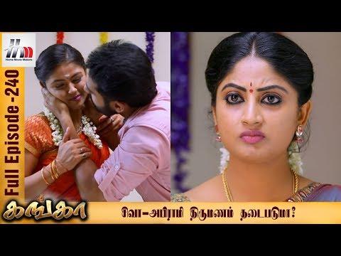 Ganga Tamil Serial | Episode 240 | 12 October 2017 | Ganga Latest Tamil Serial | Home Movie Makers