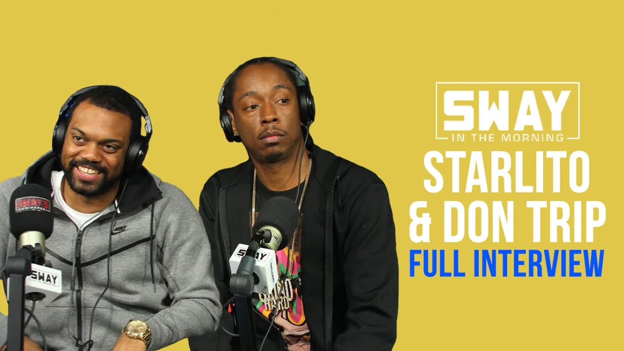 Don Trip & Starlito Speaks on Choosing Not to Sign With Cash Money & We The Best
