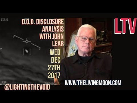 F-18 Footage And D.O.D. Disclosure With John Lear