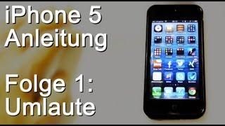 iPhone 5 Anleitung #01: Umlaute auf Tastatur aktivieren - Ä, Ö, Ü
