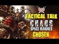 Tactical Talk: Chaos Space Marines - Chosen