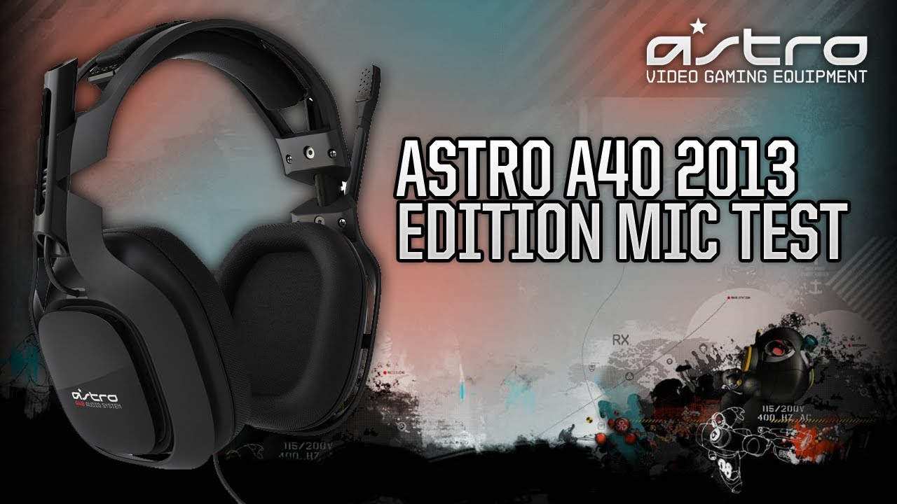 Astro Gaming A40 Headset - Microphone Test - YouTube