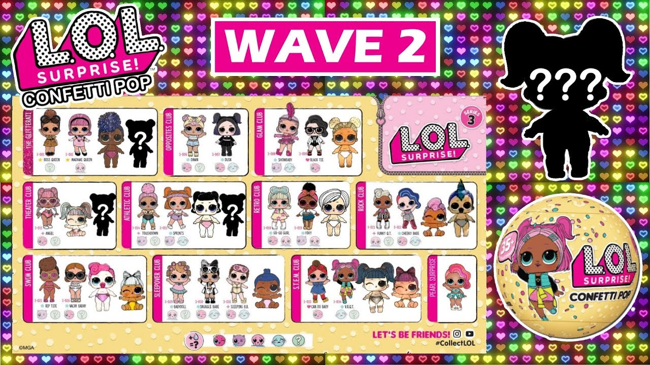 Lol Surprise Confetti Pop Wave 2 Predictions L O L Series 3 Wave 2 Big Sisters Tots Full Set Youtube