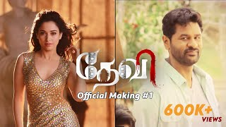 devi l official making video 01   prabhudeva   tamannaah   sonu sood   vijay