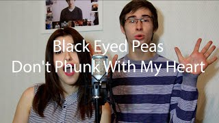 Black Eyed Peas - Don't Phunk With My Heart ( Cover / Кавер )