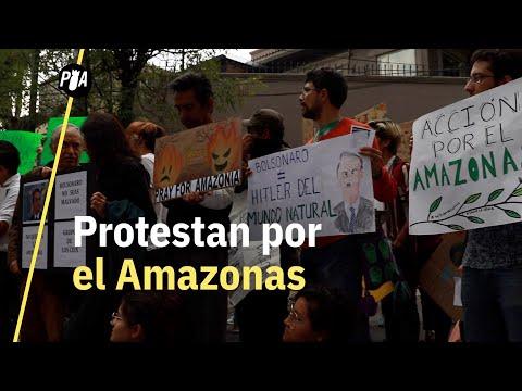 Protesta por el Amazonas en embajada de Brasil en CDMX