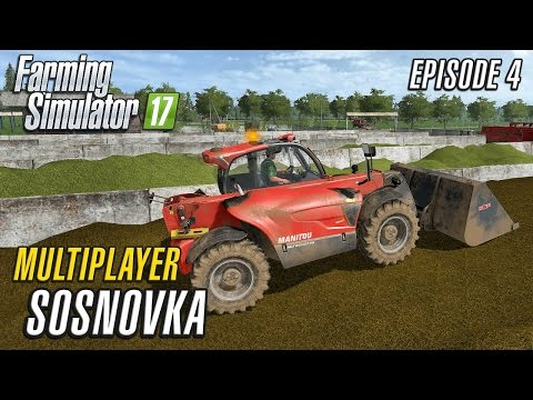 Let's Play Multiplayer Farming Simulator 2017 | Sosnovka | E