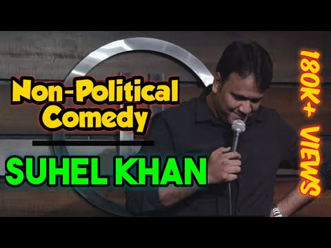 Non-Political | Latest Stand Up Comedy | Suhel Khan