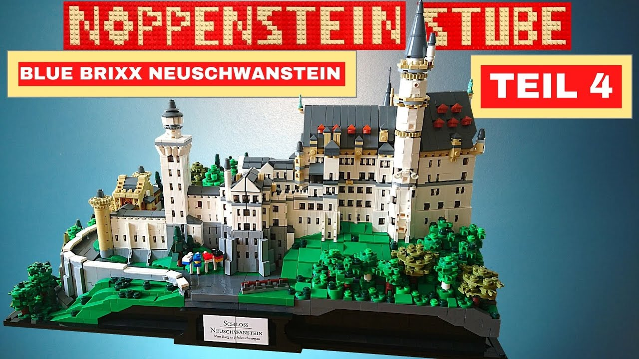 Bluebrixx Schloss Neuschwanstein Teil 4 Review Und Fazit Ich Habe Es Endlich Geschafft Youtube