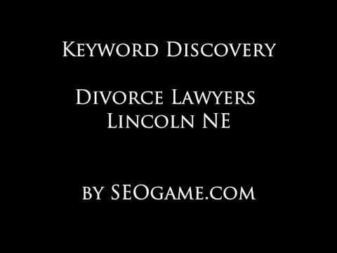 Discovery Report: Divorce Lawyers Lincoln NE SEO Keywords by SEOgame.com