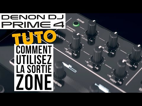 TUTO DENON DJ - Prime 4 - Comment utiliser la Sortie Zone dédiée ? (vidéo La Boite Noire)